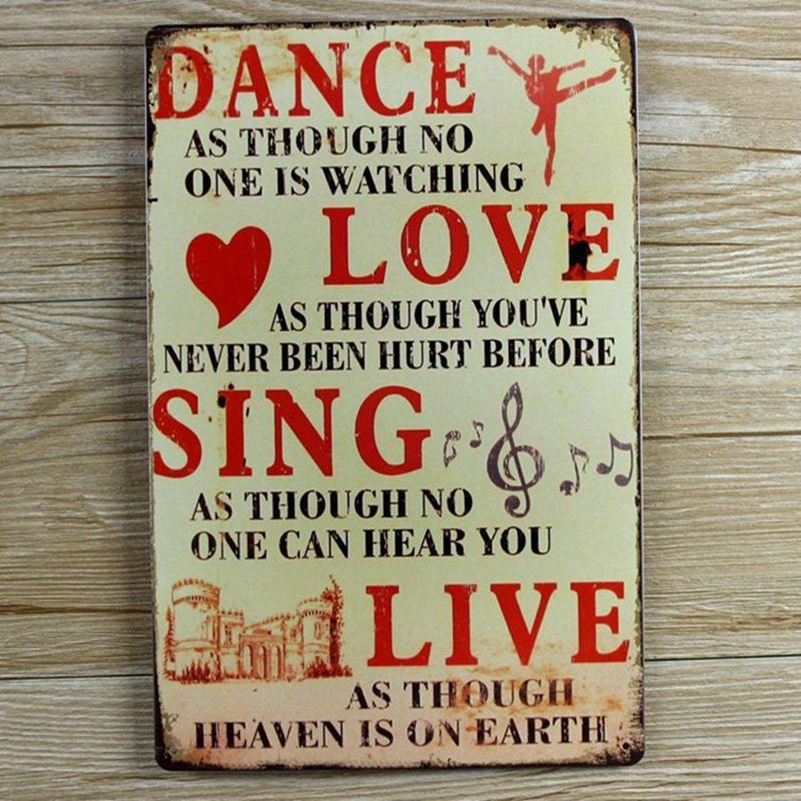 Retro Metal Wall Art Tin Sign Dance Love Sing Live Wall Quote Regarding Most Current Retro Metal Wall Art (View 1 of 20)