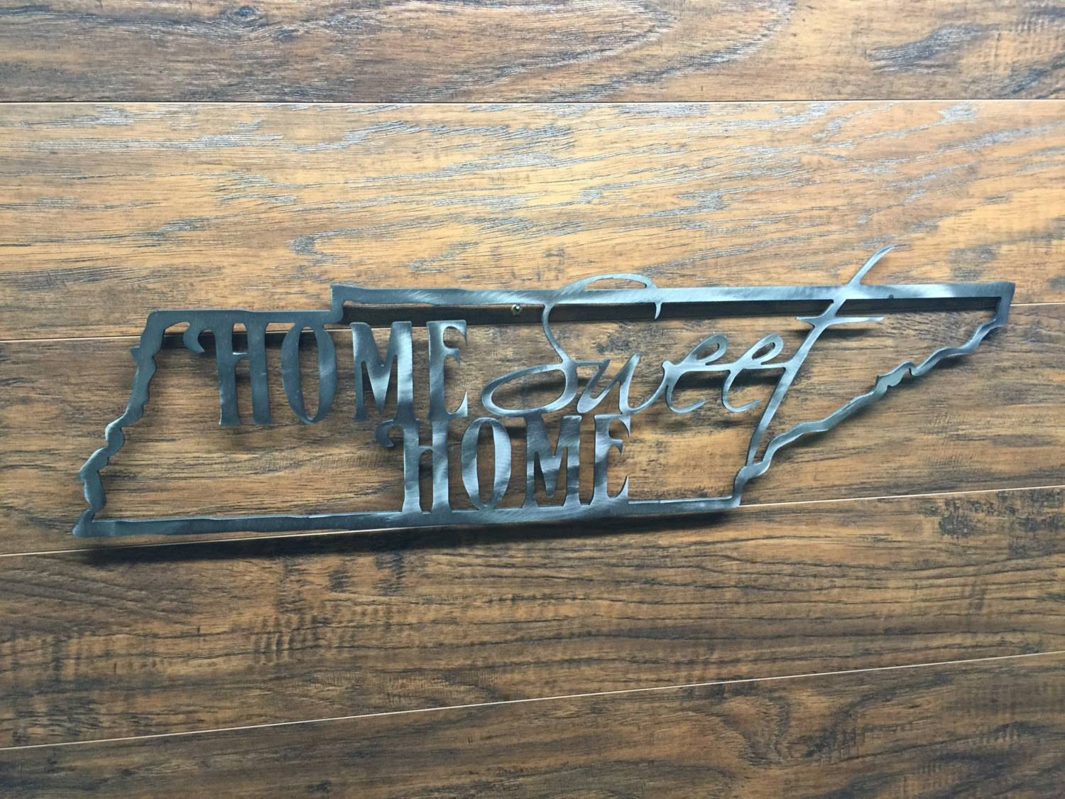 Tennessee State Outline Home Sweet Home Metal Wall Art Home With Best And Newest Home Sweet Home Metal Wall Art (View 8 of 20)