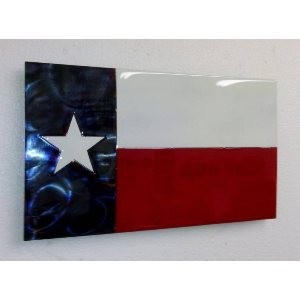 Texas Flag Metal Art Throughout Most Current Texas Metal Wall Art (Gallery 20 of 20)