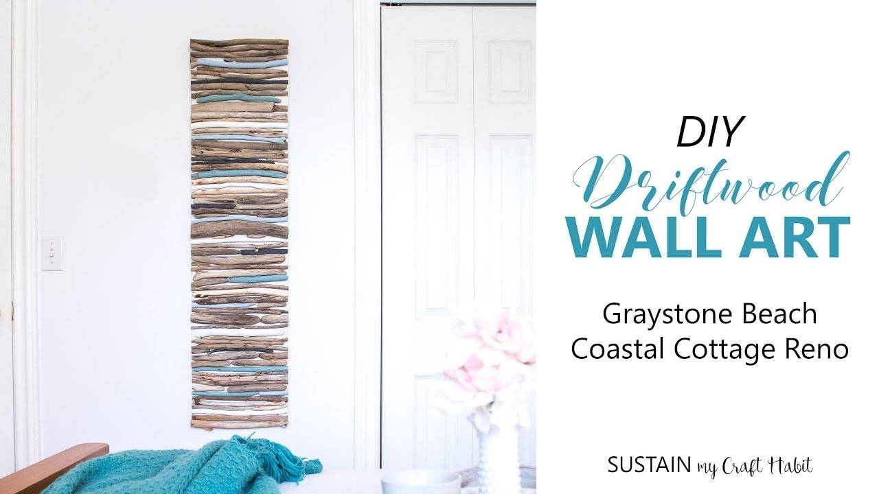 Diy Coastal Decor – Painted Driftwood Wall Art // #graystonebeach With Regard To 2017 Coastal Wall Art Decor (View 13 of 20)
