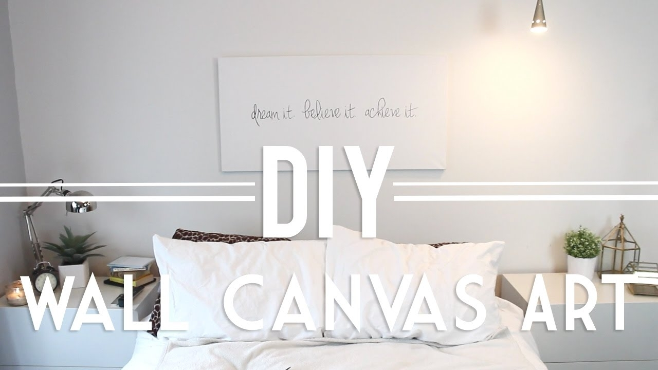 Diy | Wall Canvas Art (Quote & Abstract) – Youtube Throughout Current Diy Modern Abstract Wall Art (View 10 of 20)