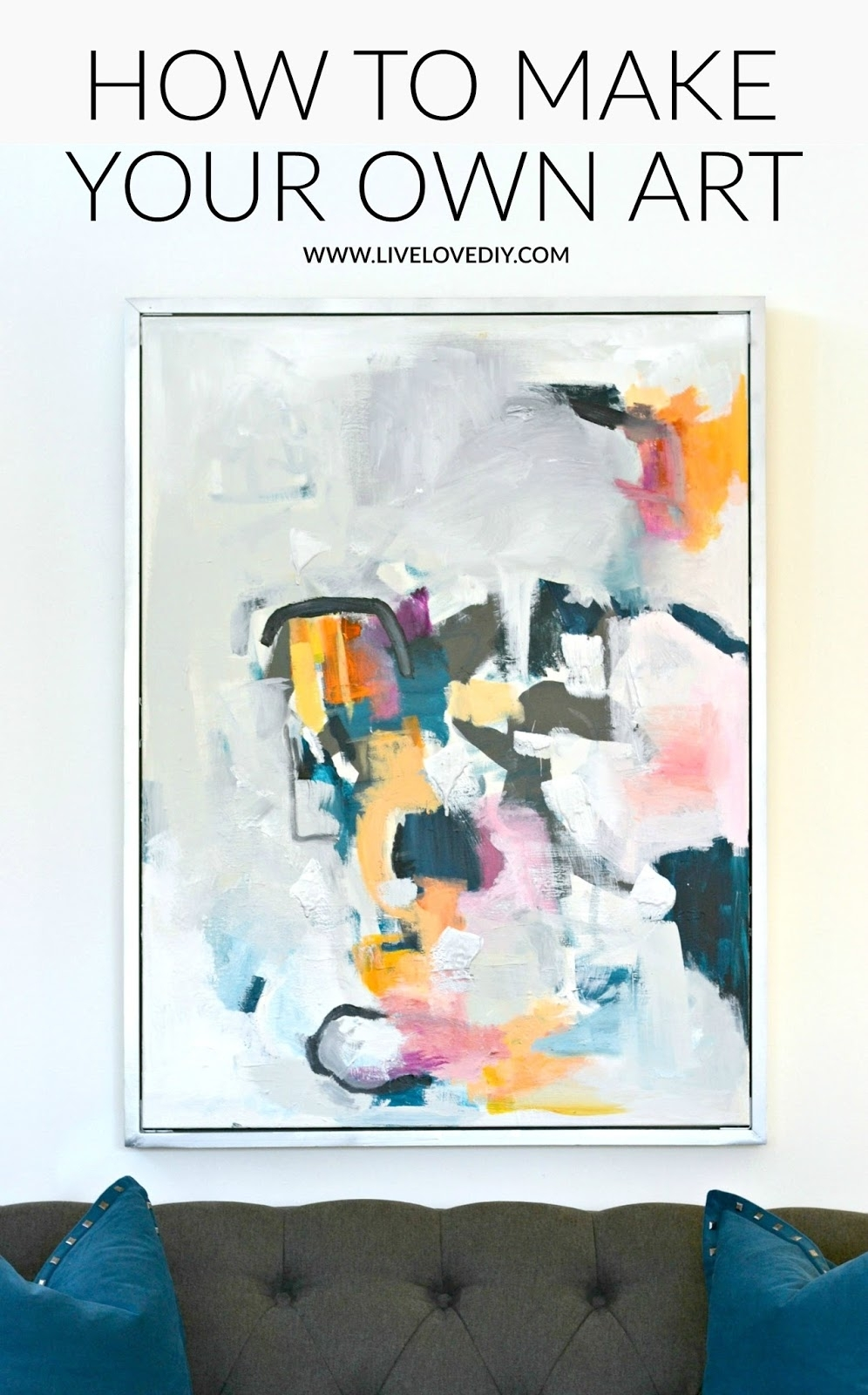 Livelovediy: Diy Abstract Wall Art In Newest Affordable Abstract Wall Art (View 16 of 20)