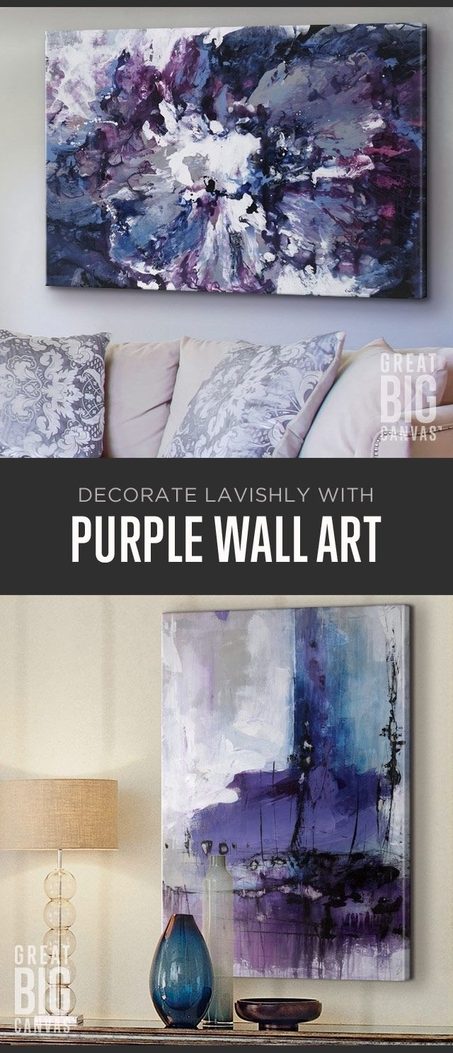 Rich And Majestic, Purple Lends Your Space Mystery, Spirituality Pertaining To Best And Newest Purple And Grey Abstract Wall Art (View 18 of 20)