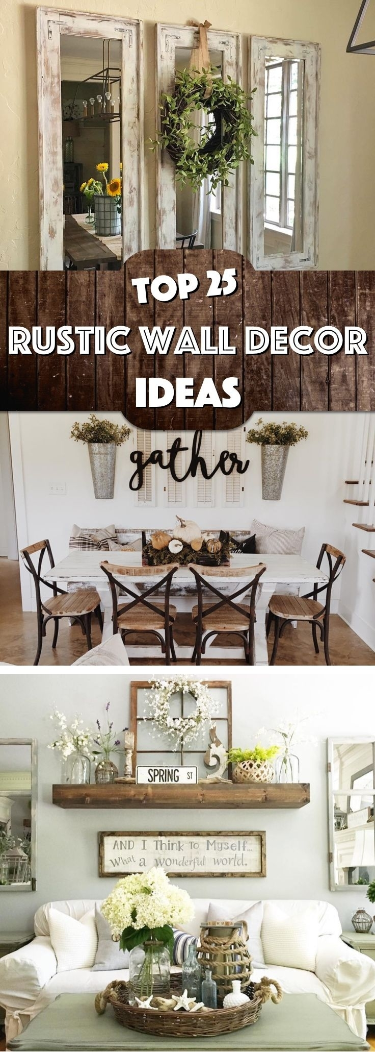 25 Must Try Rustic Wall Decor Ideas Featuring The Most Amazing Intended For Latest Rustic Wall Accents (View 2 of 15)