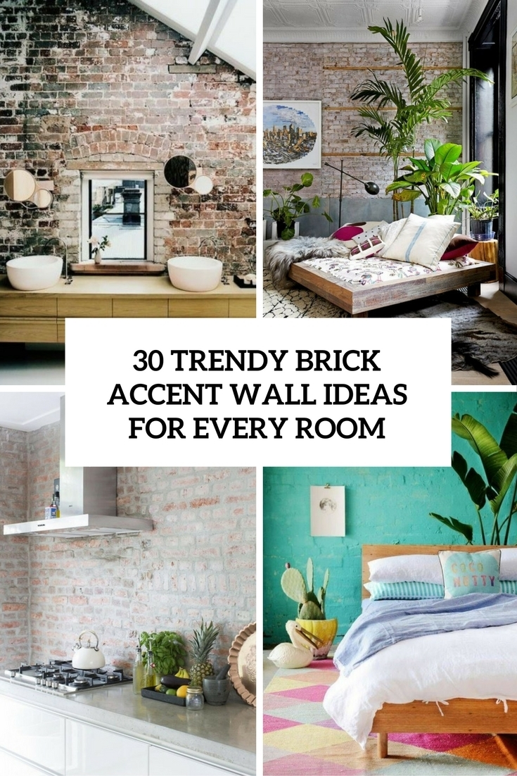 30 Trendy Brick Accent Wall Ideas For Every Room – Digsdigs Pertaining To 2018 Brick Wall Accents (View 3 of 15)