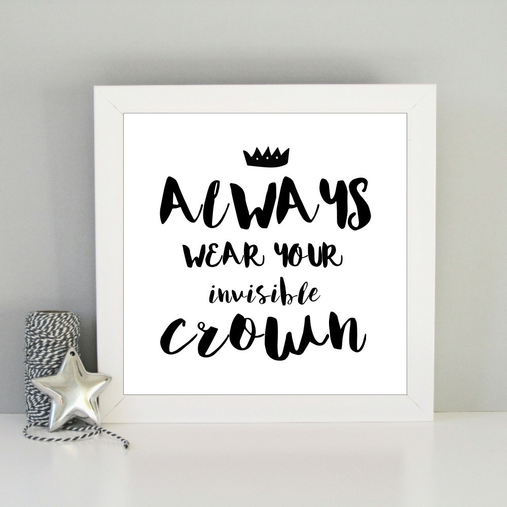 Always Wear Your Invisible Crown Framed Art Print – Always Sparkle In Best And Newest Christmas Framed Art Prints (View 13 of 15)