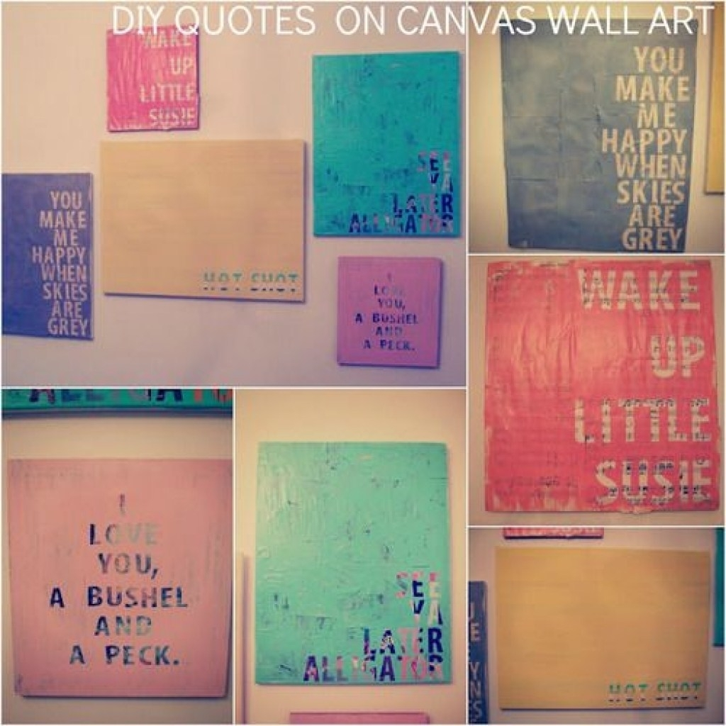Aweinspiring Easy Diy As Wells As Easy Diy Canvas Wallart With 2018 Canvas Wall Art Quotes (View 15 of 15)