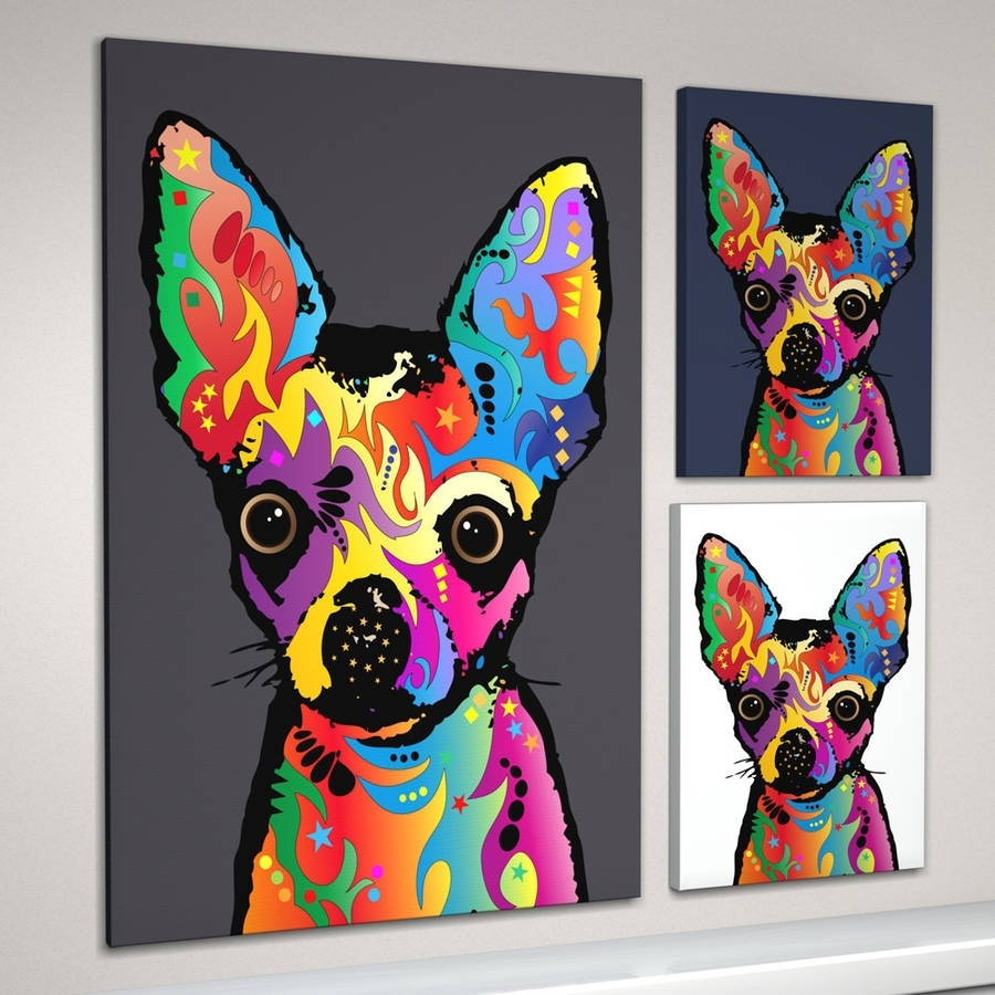 Chihuahua Dog Pop Art Printartpause | Notonthehighstreet With Most Up To Date Dogs Canvas Wall Art (View 9 of 15)