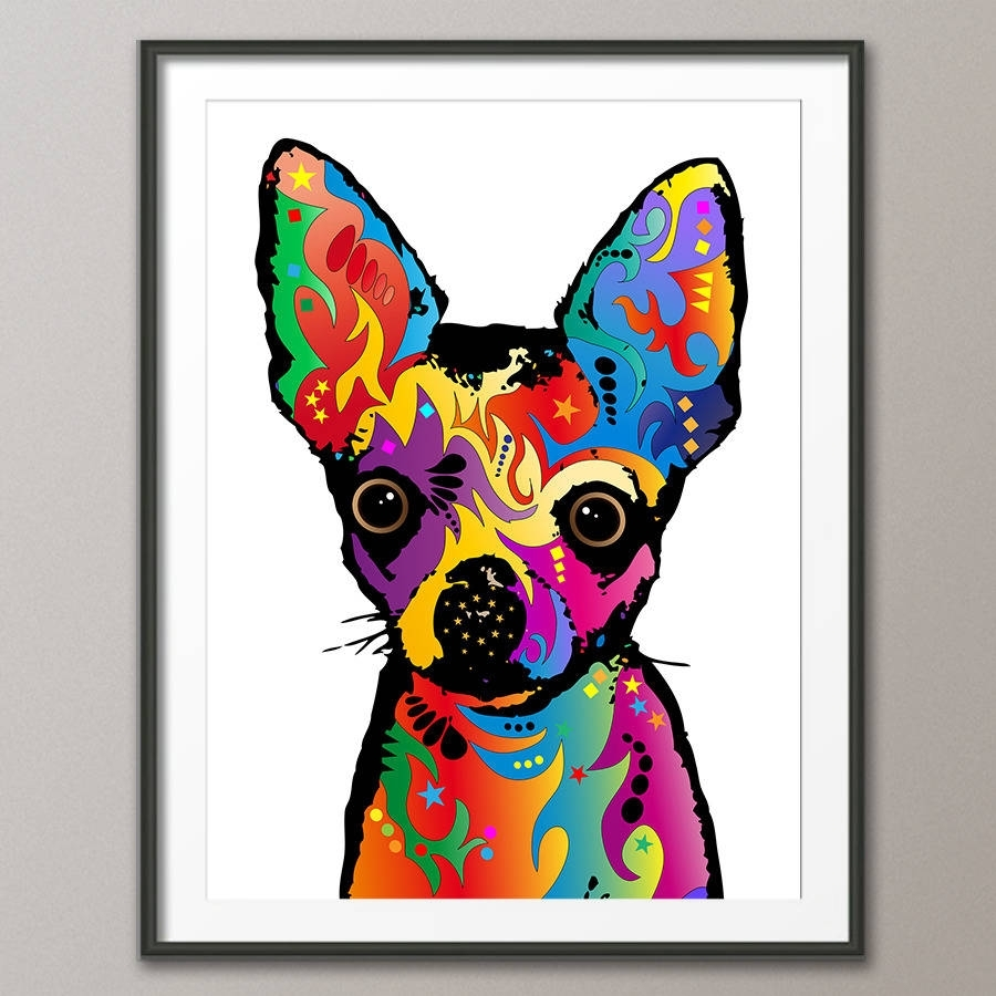 Chihuahua Dog Pop Art Printartpause | Notonthehighstreet Within Recent Dog Art Framed Prints (Gallery 1 of 15)