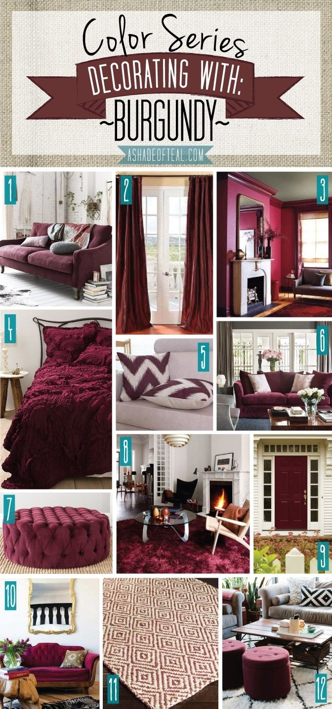 Color Series; Decorating With Burgundy | Teal, Decorating And Bedrooms Within Current Maroon Wall Accents (View 4 of 15)