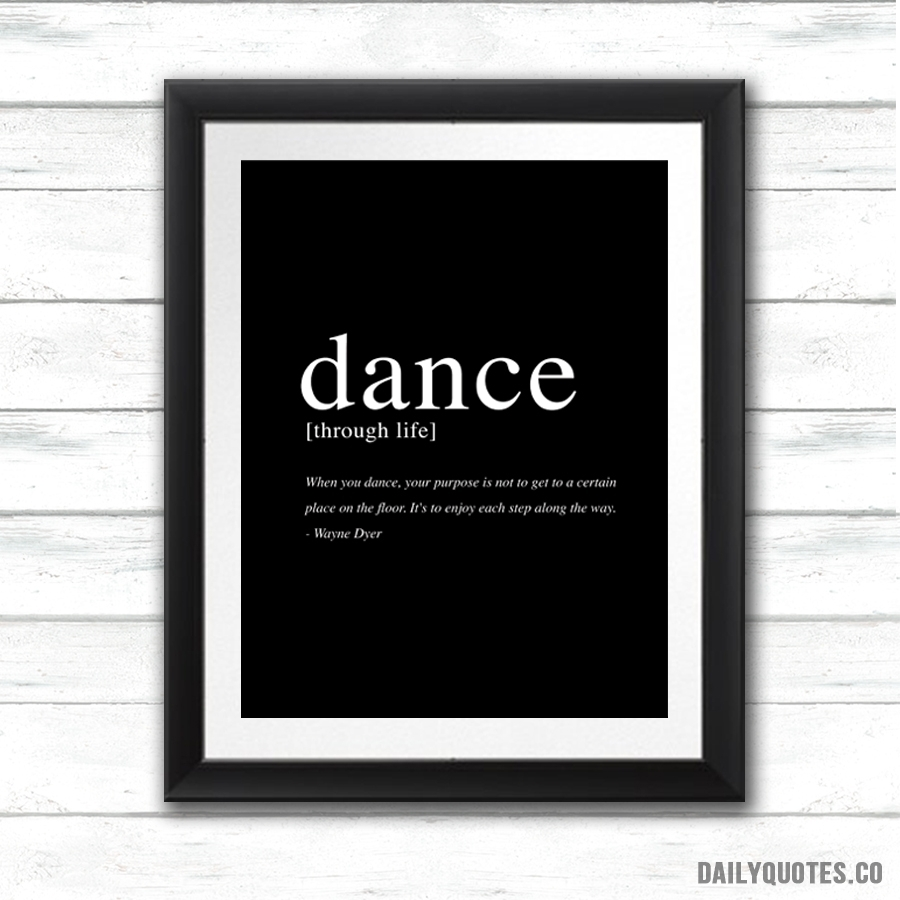Daily Quotes | 1 – Framed Canvas Print With Regard To Latest Dance Quotes Canvas Wall Art (Gallery 4 of 15)