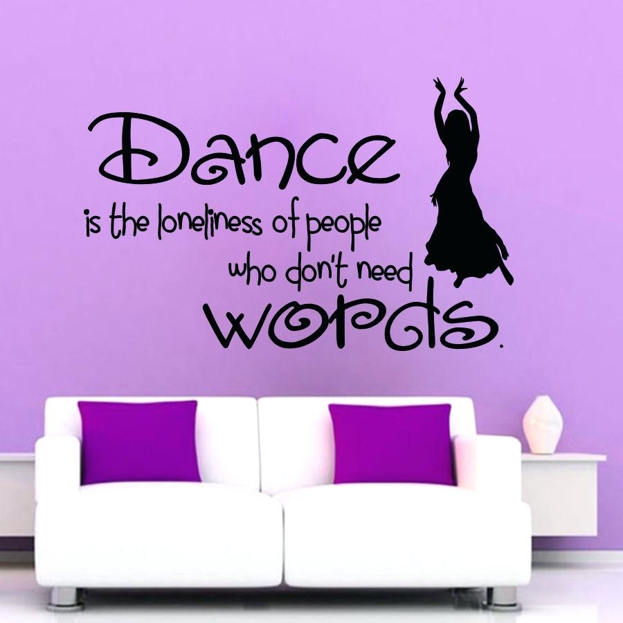 Dance Quotes Wall Decals Wall Arts Dance Quotes Canvas Wall Art in Recent Dance Quotes Canvas Wall Art