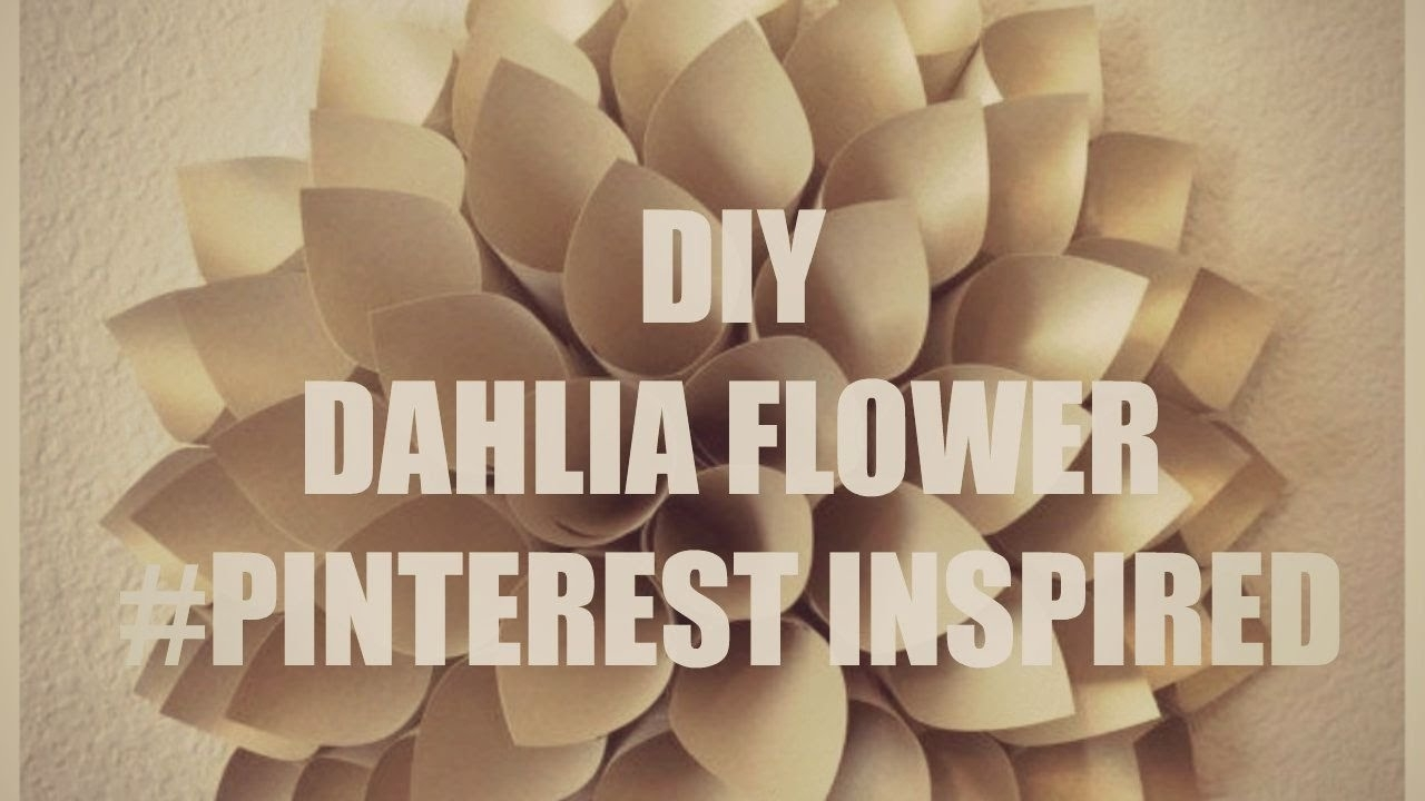 Diy Dahlia Flower Wall Art #pinterest Inspired – Youtube Regarding Most Recently Released Diy Fabric Flower Wall Art (View 7 of 15)