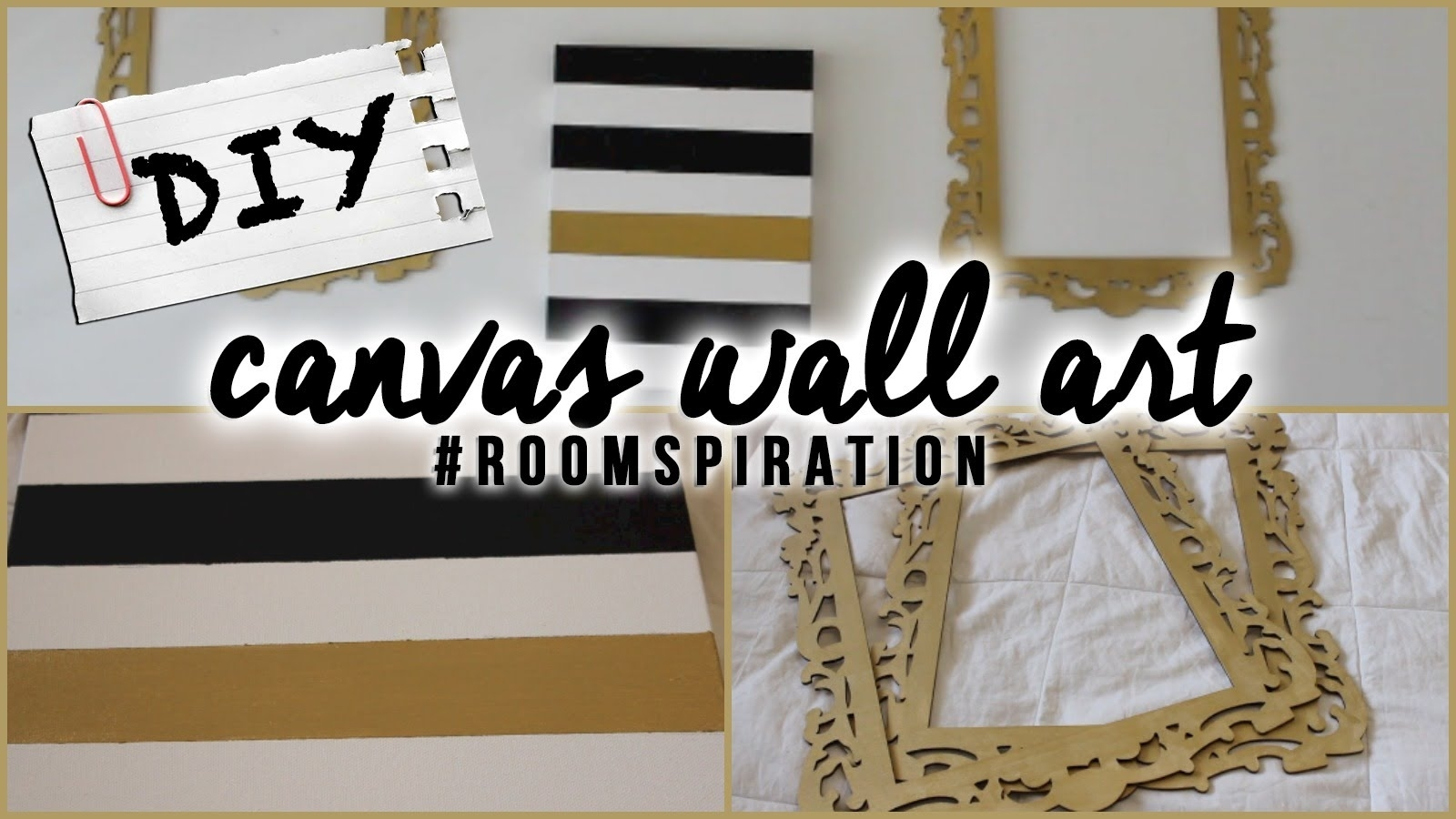 Diy: Easy Canvas Wall Art – Youtube Regarding Recent Homemade Canvas Wall Art (View 5 of 15)
