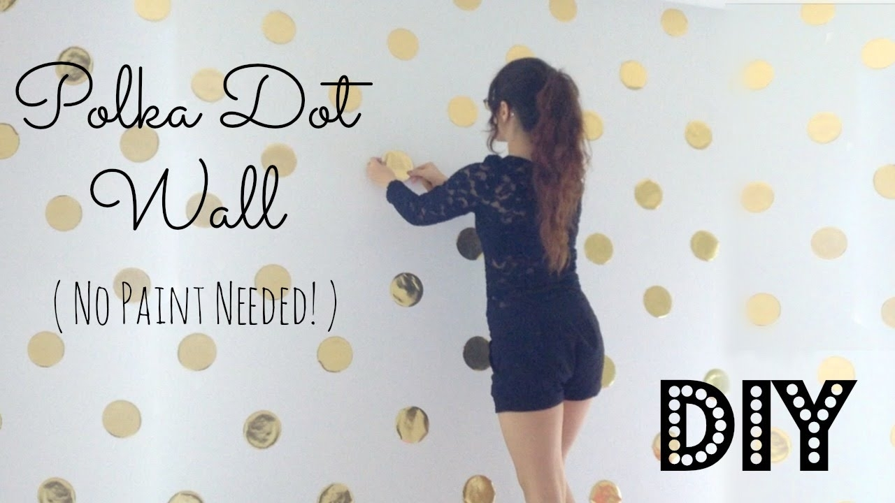 Diy | Polka Dot Wall Decor! No Paint Needed! – Youtube With Regard To 2017 Wall Accents Without Paint (View 3 of 15)