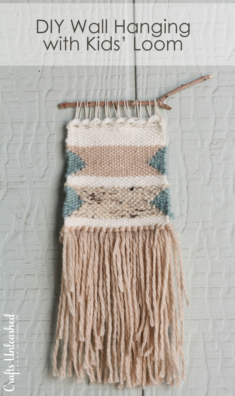 Diy Woven Wall Hanging: With Kids Loom – Crafts Unleashed Regarding Most Up To Date Woven Textile Wall Art (View 9 of 15)