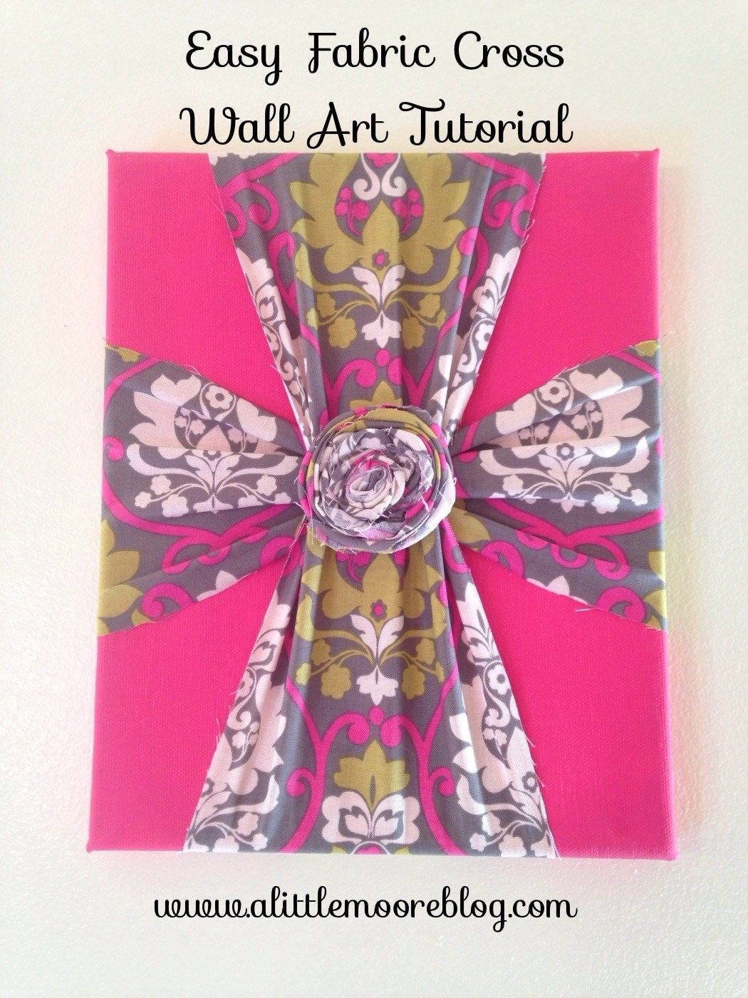 Easy Fabric Cross Wall Art Tutorial – A Little Moore Throughout Most Popular Fabric Cross Wall Art (View 1 of 15)