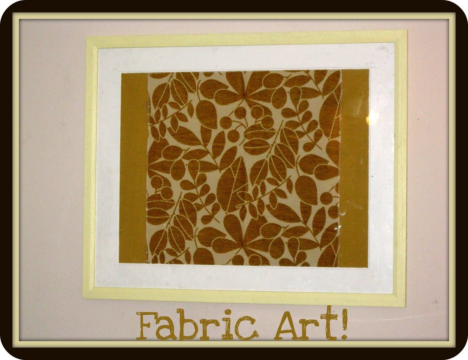 Framed Fabric Wall Art E2 80 94 Crafthubs Cheap Simple Diy with regard to Most Recently Released Simple Fabric Wall Art
