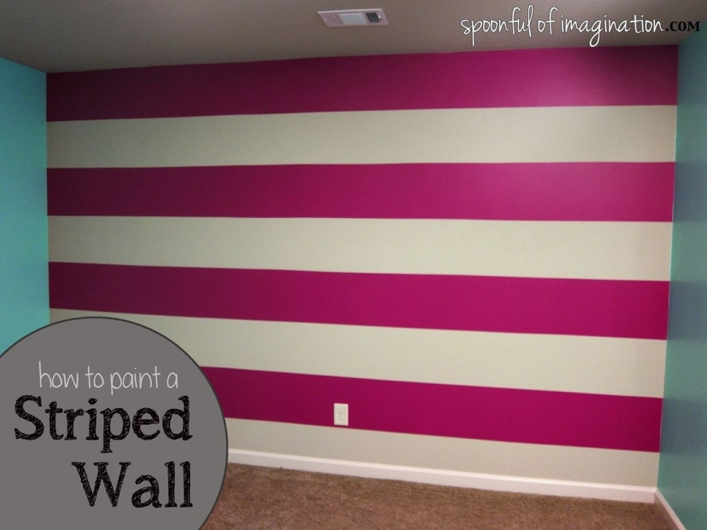 How To Paint A Striped Wall Love This Idea For The Bedroom! Of Throughout Best And Newest Horizontal Stripes Wall Accents (Gallery 6 of 15)