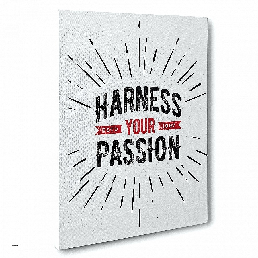 Inspirational Quotes Canvas Wall Art Best Of Wall Arts Harness Pertaining To Most Current Inspirational Quote Canvas Wall Art (View 13 of 15)