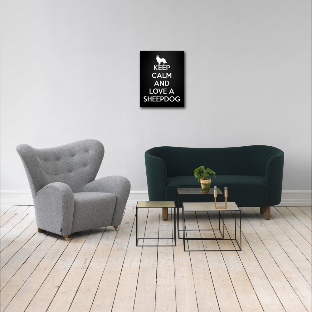 Keep Calm And Love A Sheepdog Canvas Wall Art – Paper Blast Regarding Latest Keep Calm Canvas Wall Art (Gallery 12 of 15)