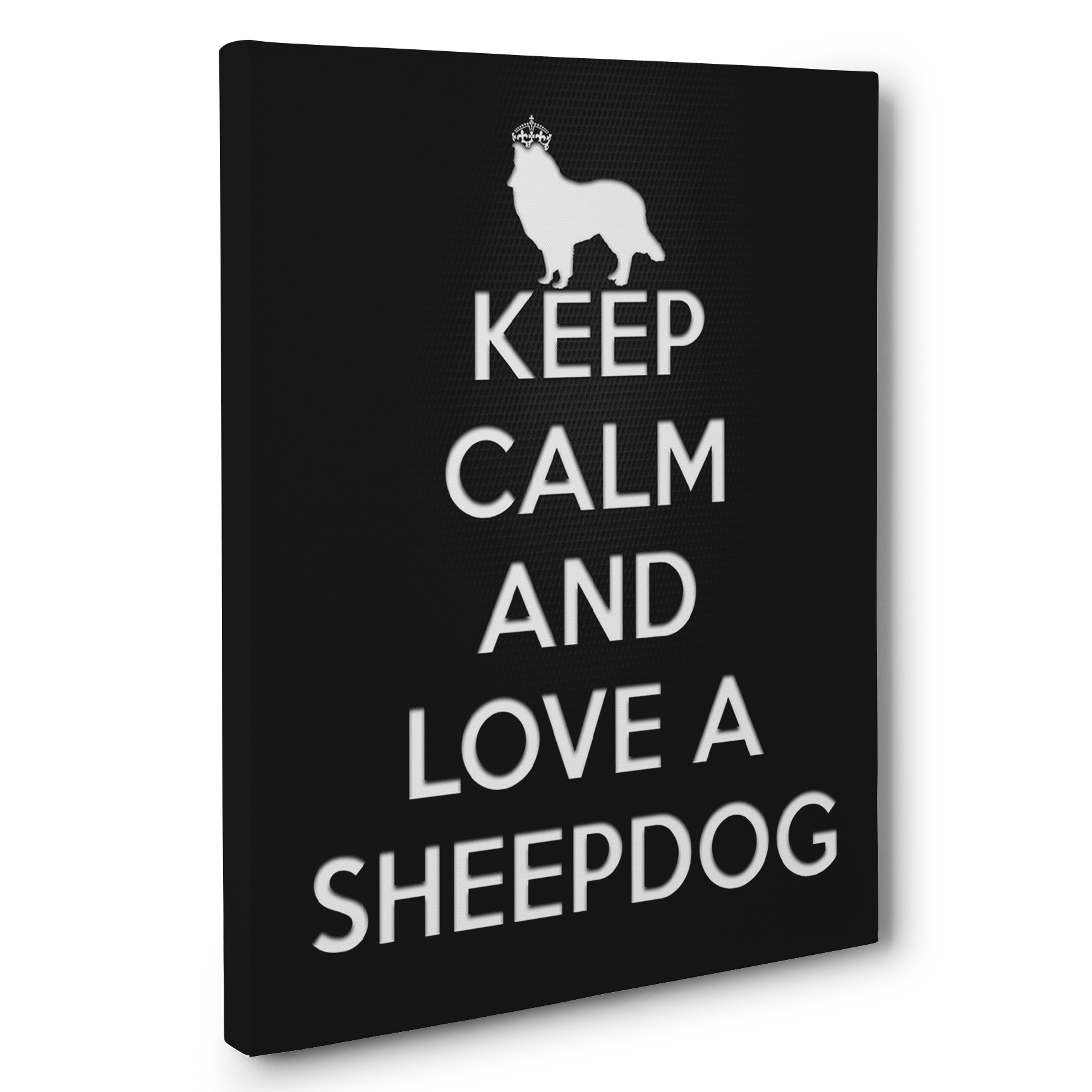 Keep Calm And Love A Sheepdog Canvas Wall Art – Paper Blast within Newest Keep Calm Canvas Wall Art