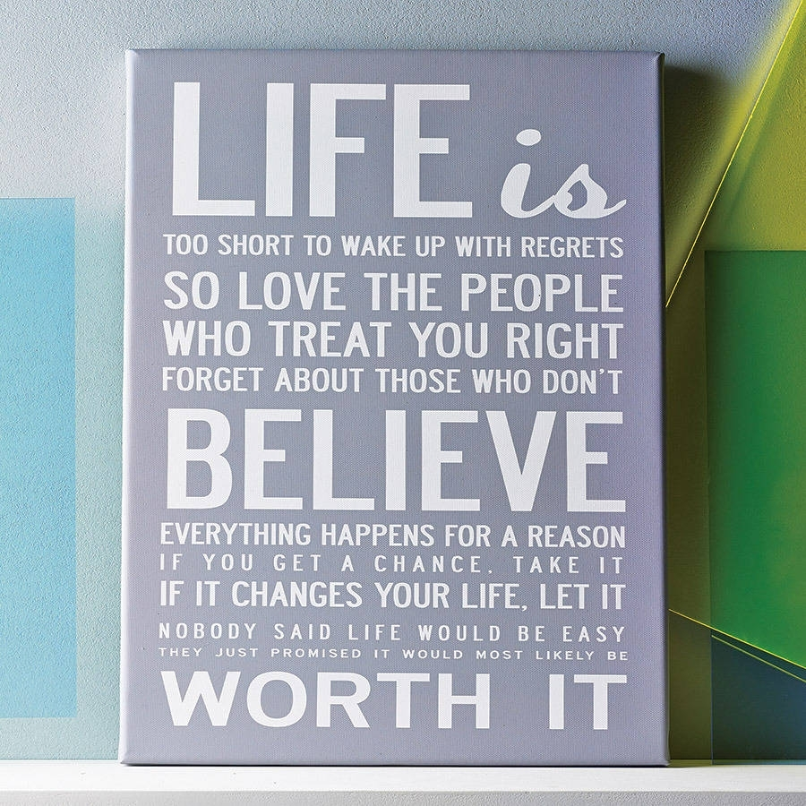 Life Is Too Short' Quote Print Or Canvasi Love Design Pertaining To Most Popular Inspirational Quotes Canvas Wall Art (Gallery 1 of 15)
