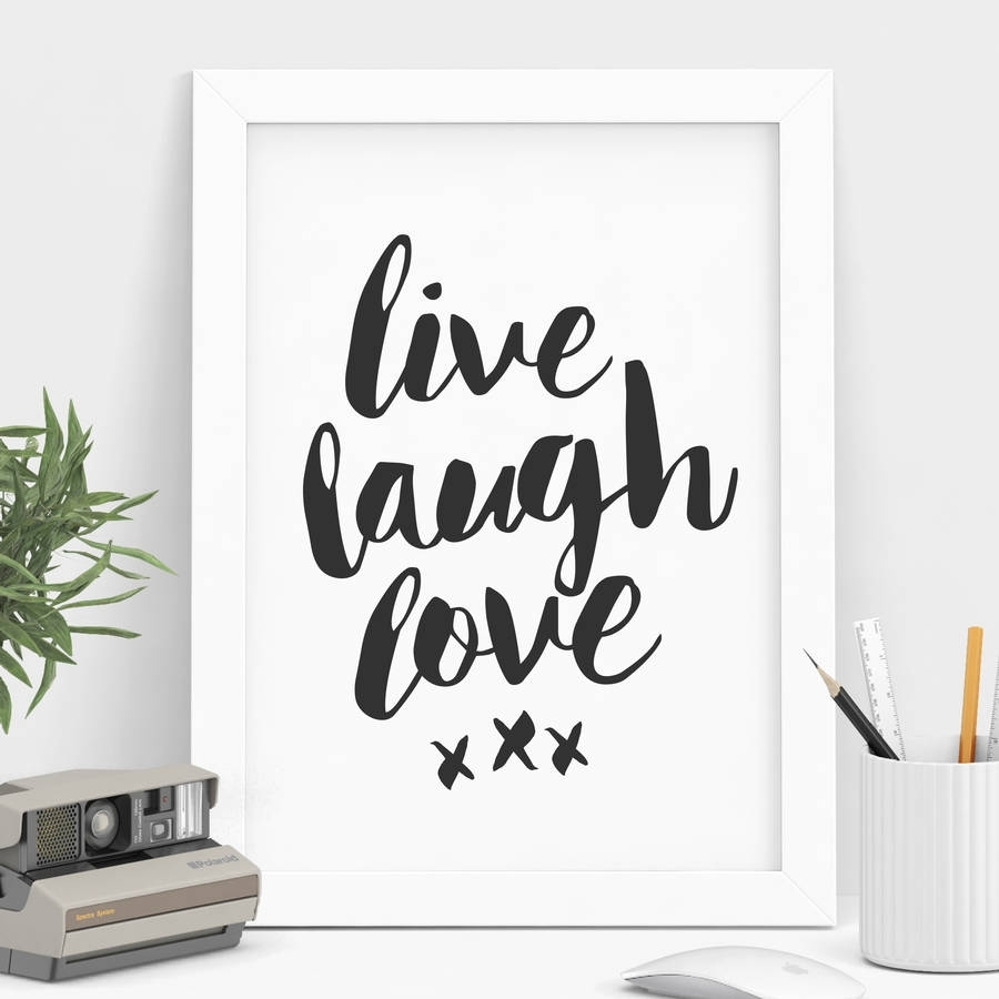 Live Laugh Love' Black And White Typography Printthe Motivated Inside Most Recent Live Laugh Love Canvas Wall Art (View 5 of 15)
