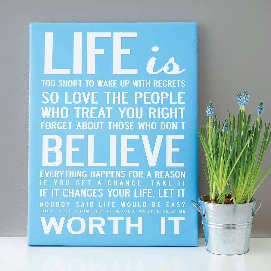 Make Your Own Quote Print – Makecanvasprints With Regard To Most Recently Released Love Quotes Canvas Wall Art (View 6 of 15)