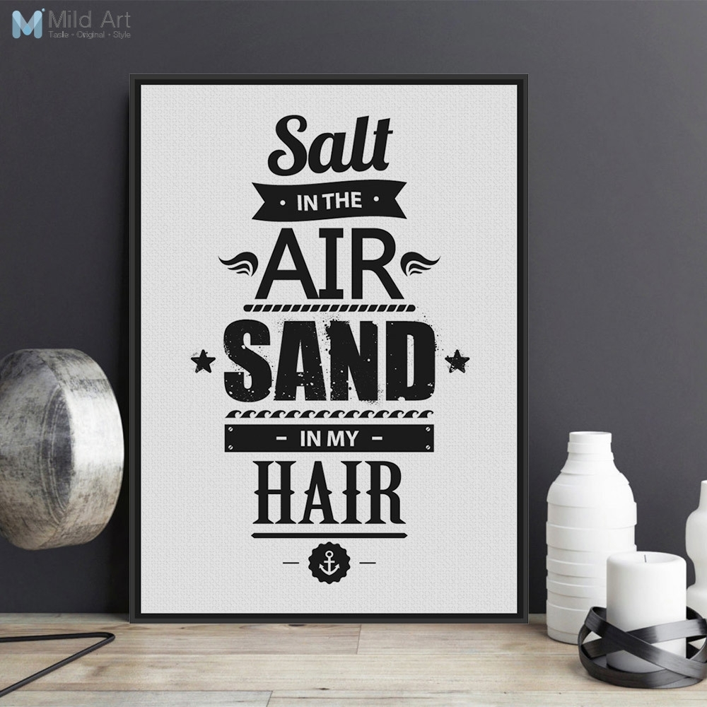 Minimalist Black White Motivational Typography Quotes Art Prints With Newest Framed Beach Art Prints (View 15 of 15)