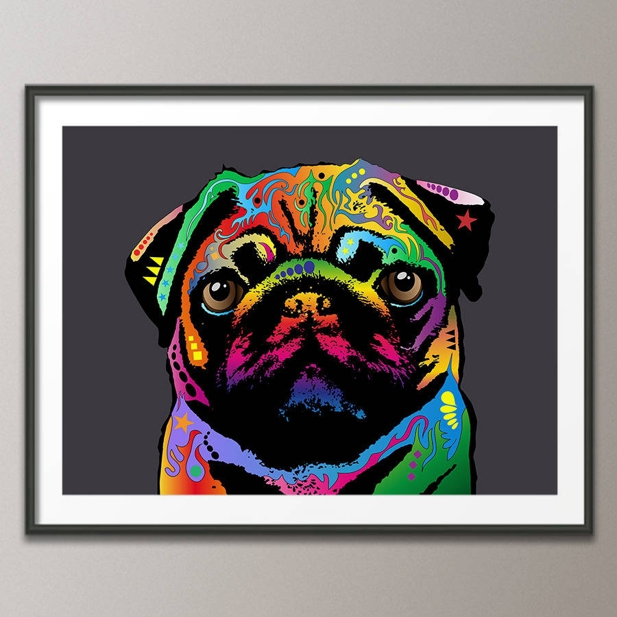 Pug Dog Pop Art Printartpause | Notonthehighstreet Inside Latest Dog Art Framed Prints (View 11 of 15)