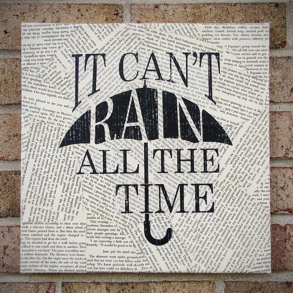 "Quote On Canvas: ""it Can't Rain All The Time"" The Crow – Canvas Pertaining To Most Recent Canvas Wall Art Quotes (View 12 of 15)"