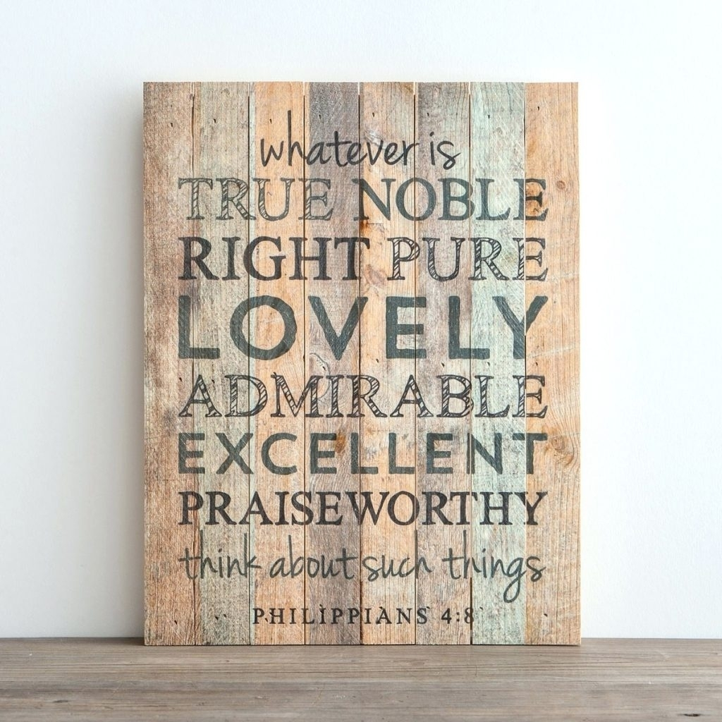 Wall Arts ~ Whatever Is True Plank Wall Art Religious Wall Art For 2018 Religious Canvas Wall Art (View 15 of 15)