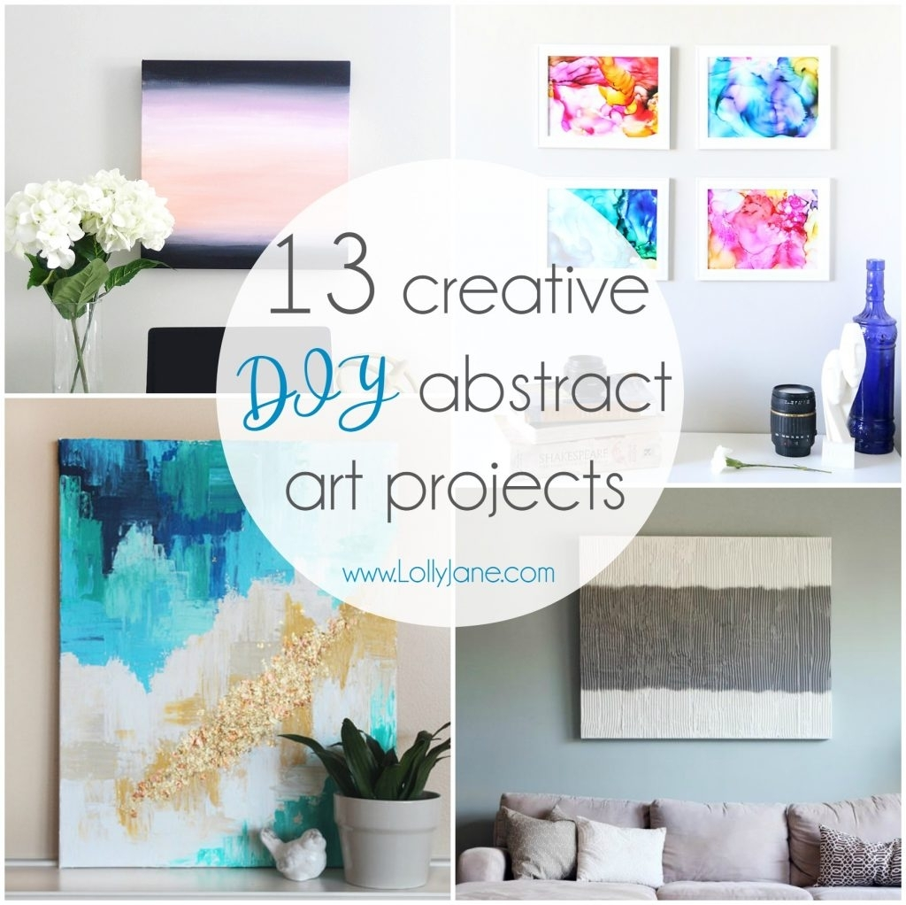 13 Creative Diy Abstract Wall Art Projects – Lolly Jane Throughout Most Current Diy Wall Art (View 1 of 15)