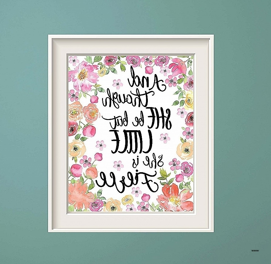 15 Best Ideas Of Shakespeare Wall Art Scheme Of Though She Be But Pertaining To 2017 Though She Be But Little She Is Fierce Wall Art (View 4 of 20)