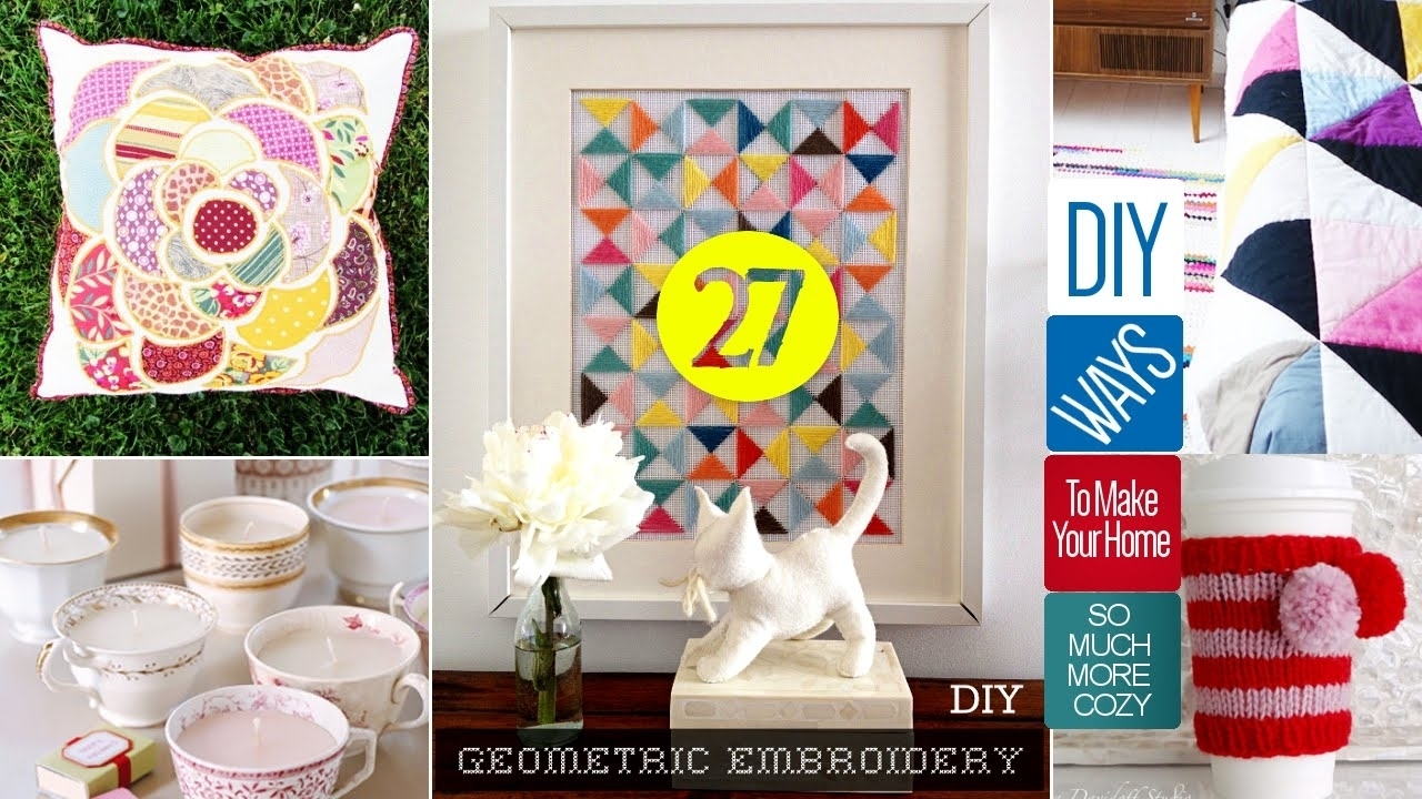 27 Cute Diy Home Decor Crafts – Youtube Regarding 2017 Diy Wall Art Projects (View 4 of 20)