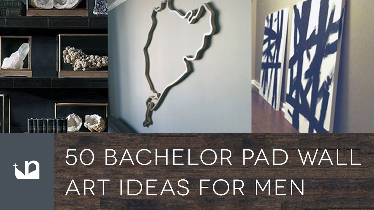 50 Bachelor Pad Wall Art Ideas For Men - Youtube with 2017 Wall Art For Men
