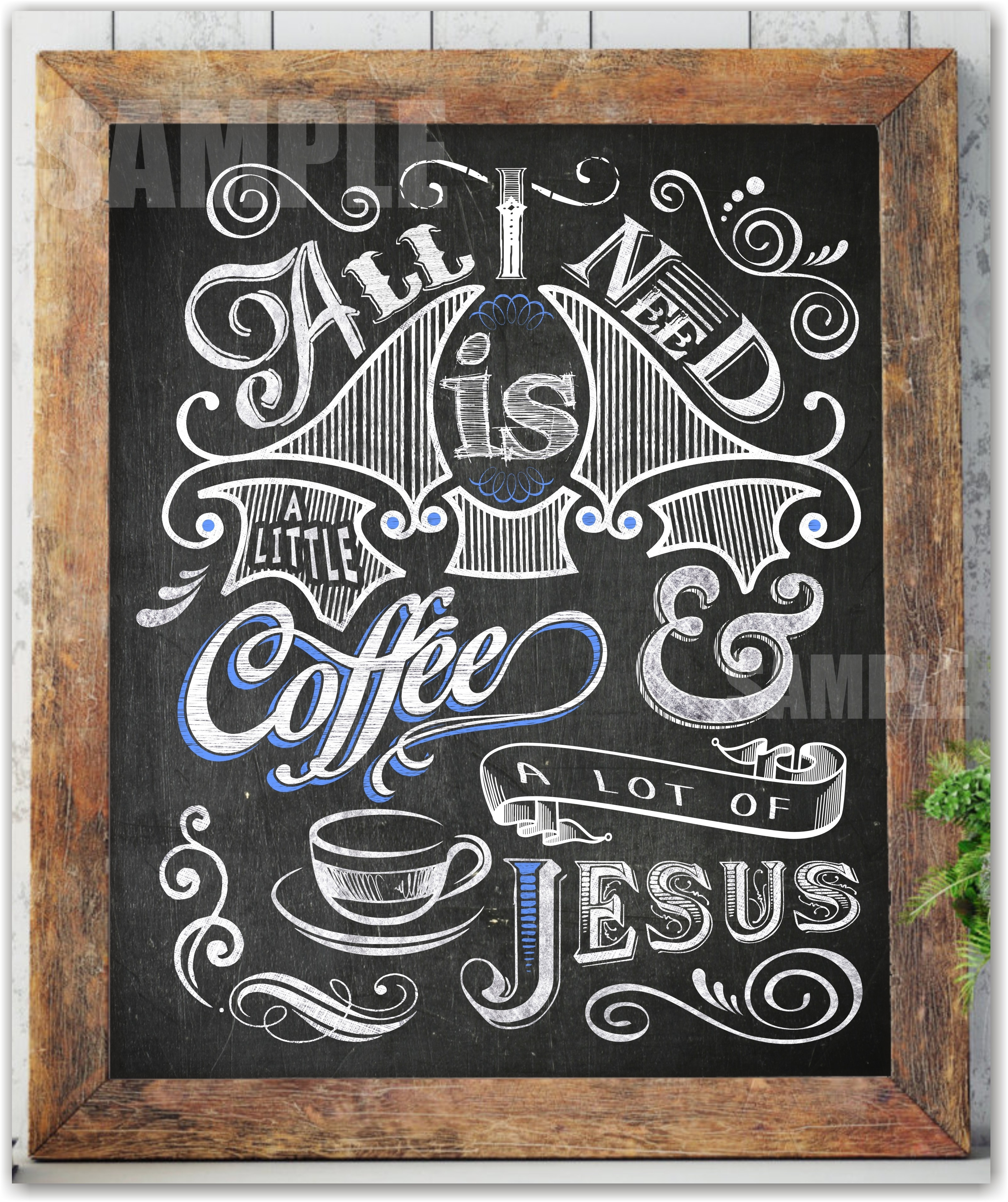 All I Need Is A Little Coffee And A Lot Of Jesus Coffee Wall Art Throughout Most Recently Released Coffee Wall Art (View 1 of 15)