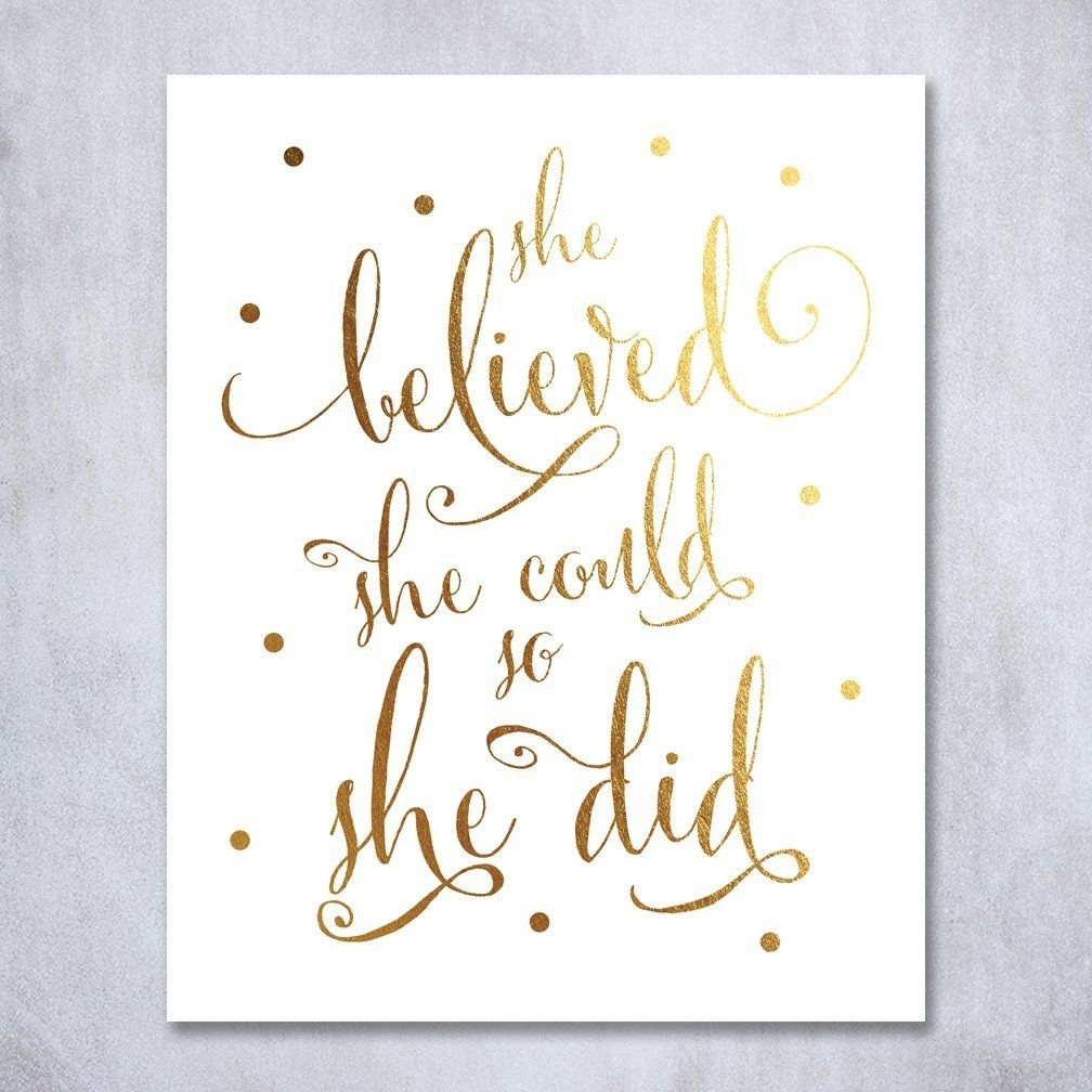 Amazon: She Believed She Could So She Did Gold Foil Art Print Inside 2017 She Believed She Could So She Did Wall Art (View 1 of 20)
