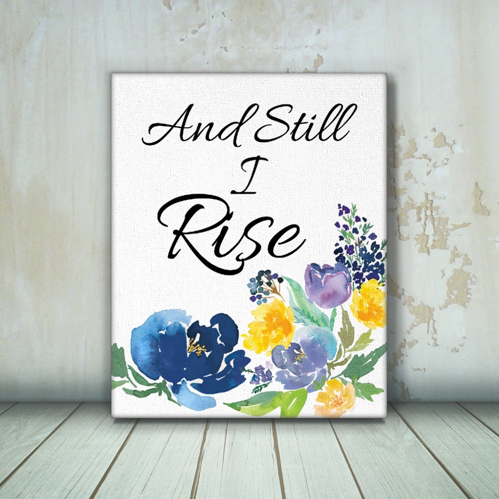 And Still I Rise Maya Angelou Quote Large Canvas Wall Art – Pretty Pertaining To Current Inspirational Wall Art Canvas (View 2 of 15)