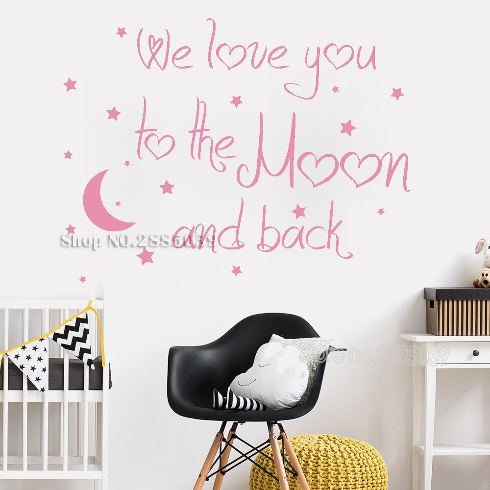 Art Lovely Baby Nursery Wall Decal Quote We Love You To The Moon And Inside Best And Newest I Love You To The Moon And Back Wall Art (View 9 of 20)