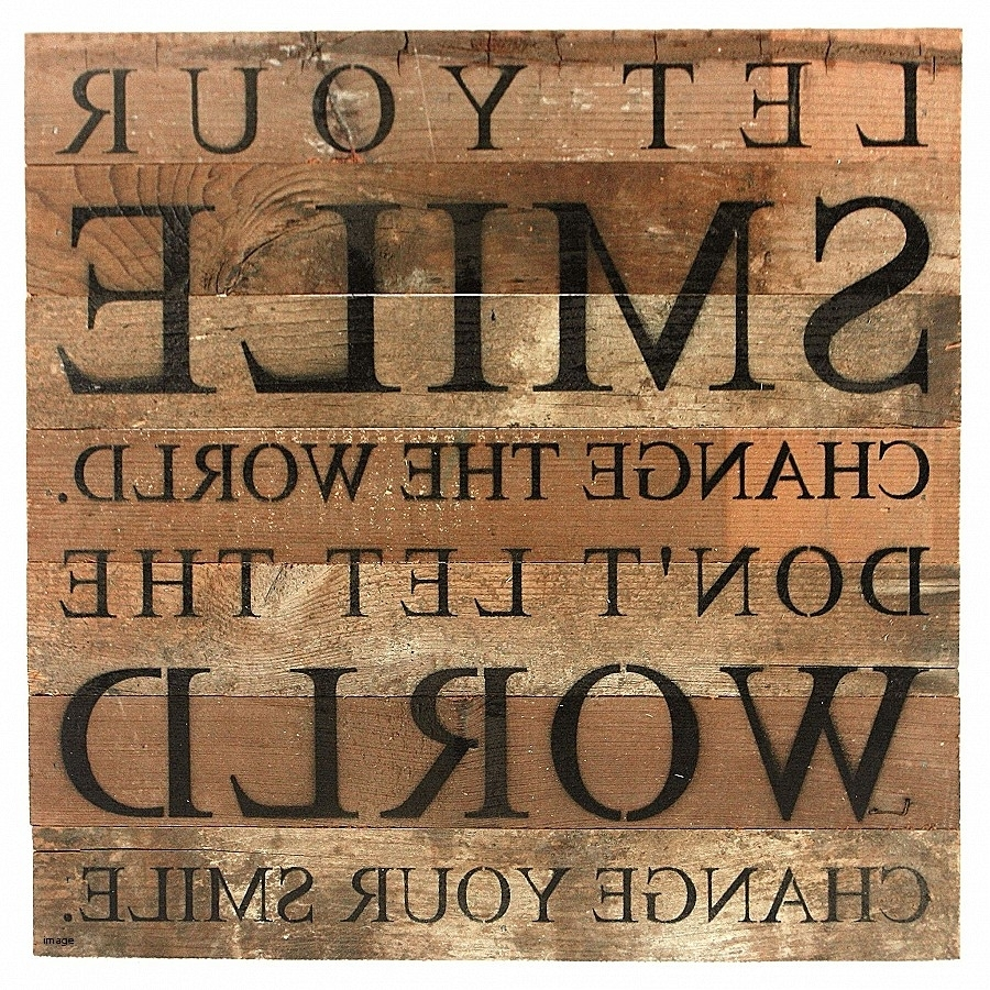 Awesome Wooden Wall Decor Quotes – Everythingsathing Throughout Most Up To Date Wood Wall Art Quotes (View 2 of 20)