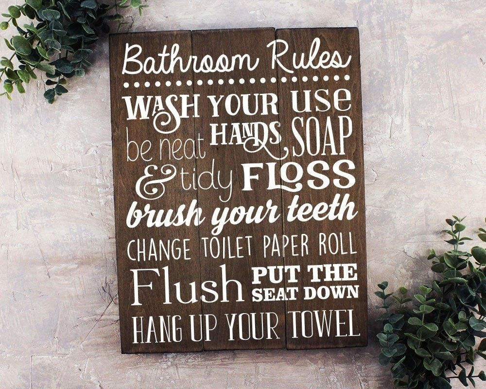 Bathroom Rules Sign Bathroom Rules Sign Rustic Kids Bathroom Art With Regard To Best And Newest Bathroom Rules Wall Art (View 2 of 20)