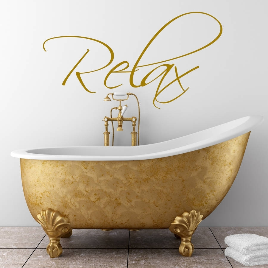 Bathroom' Wall Art Stickerwall Art Quotes & Designsgemma Intended For 2017 Relax Wall Art (View 16 of 20)