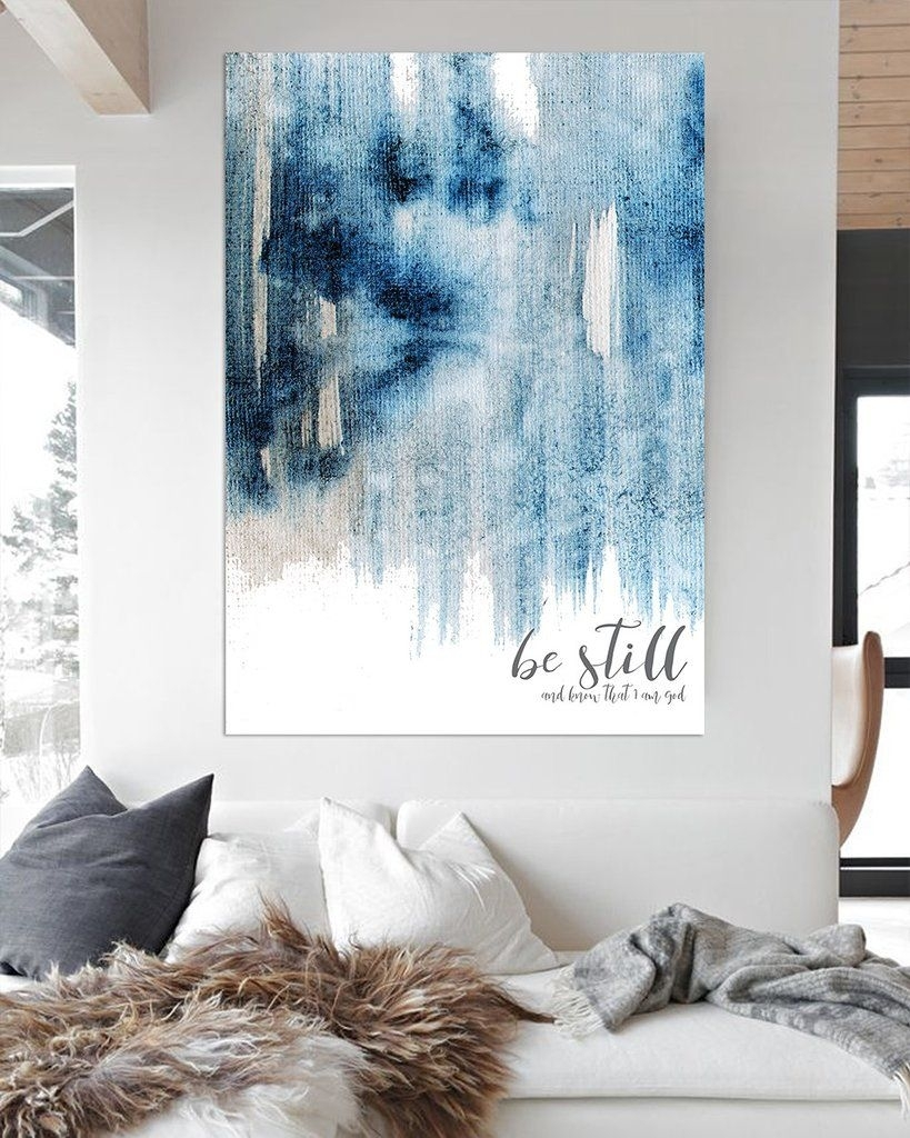 Be Still And Know Modern Farmhouse Art – Blue Contemporary Wall Art With Most Popular Contemporary Wall Art Decors (View 4 of 20)