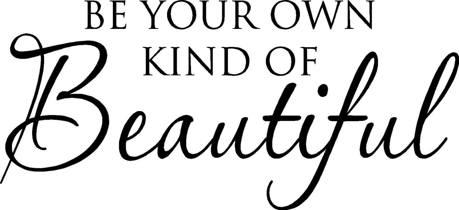 Be Your Own Kind Of Beautiful Vinyl Wall Decal Sticker 24X10 | Etsy With Most Up To Date Be Your Own Kind Of Beautiful Wall Art (View 3 of 15)