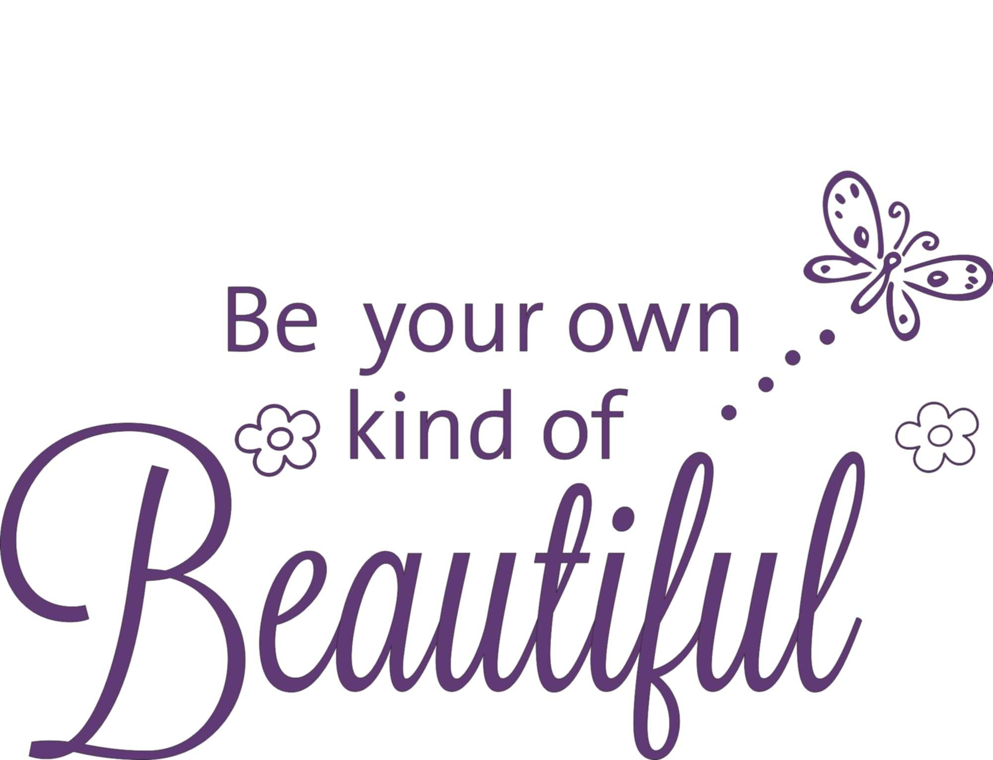 Be Your Own Kind Of Beautiful Wall Art – Elitflat In Recent Be Your Own Kind Of Beautiful Wall Art (Gallery 2 of 15)