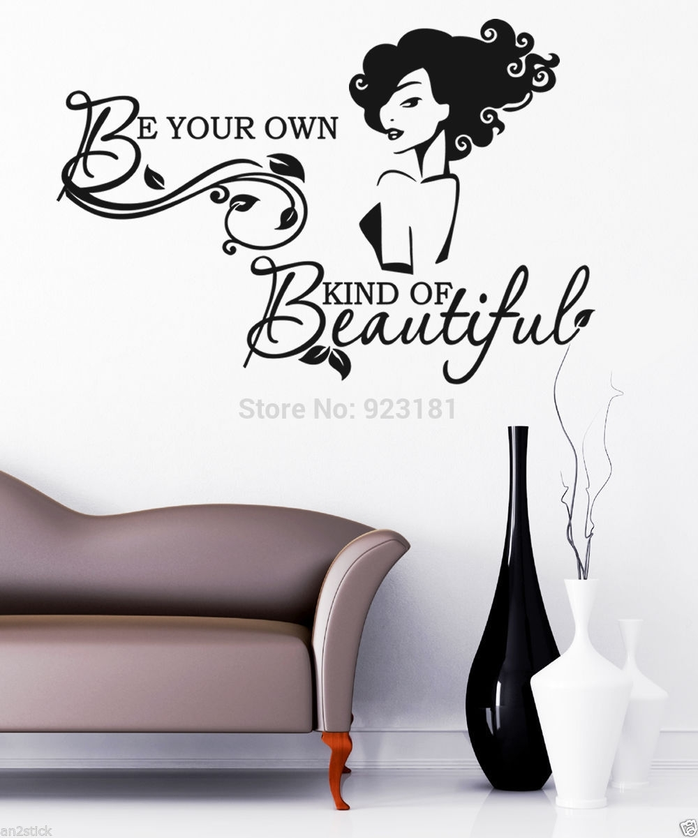 Be Your Own Kind Of Beautiful Wall Sticker Image Collections – Home Throughout Latest Be Your Own Kind Of Beautiful Wall Art (View 9 of 15)