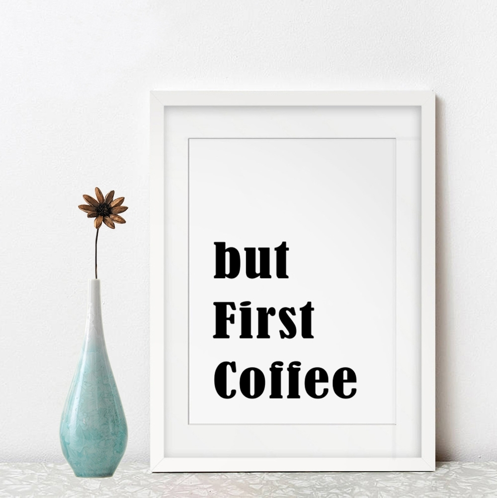 But First Coffee Wall Art Kitchen Home Decor Inspiration Black Throughout 2018 Coffee Wall Art (View 11 of 15)