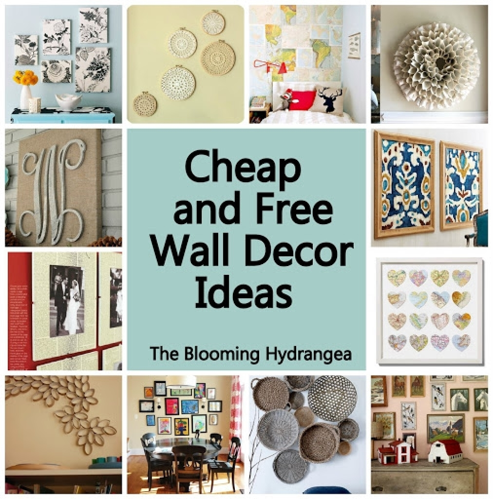 Cheap Wall Decoration Ideas Popular Cheap Free Wall Decor Ideas Throughout Most Recently Released Cheap Wall Art (Gallery 2 of 15)